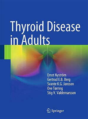 Thyroid Disease in Adults By Nystrom, Ernst